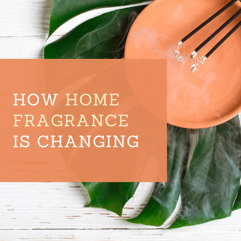How_Home_Fragrance_Is_Changing.png